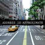 Address is Approximate (dir. Tom Jenkins)