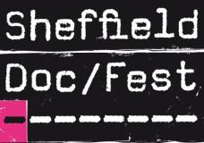 Sheffield Doc Fest – Film Reviews by Janus Avivson