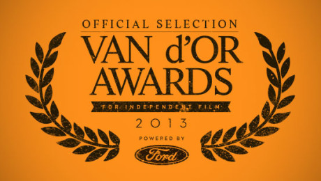 The 2013 Van d'Or Awards Official Selection