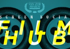 13.11.13 Screen Social: FILM HUB PT. 2 (The Van d'Or Winners)
