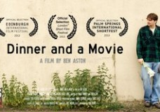 STUDENT FILM MONTH:Dinner and a Movie (dir. Ben Aston, 2013)